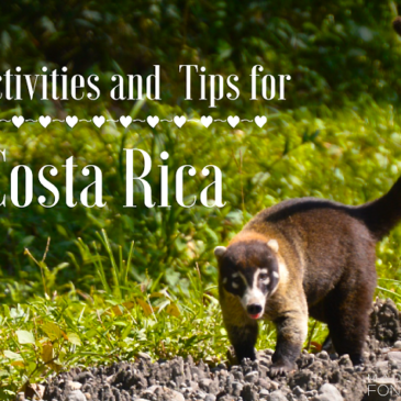 Costa Rica: Travel Tips and Activity Ideas