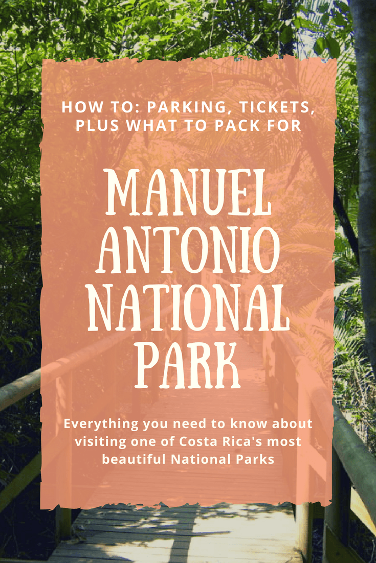 Helpful information for everyone planning to visit Manuel Antonio National Park in Costa Rica