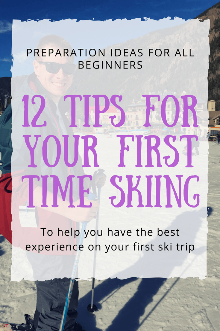 Here are 12 tips to help you have the best experience as a first-time skier.