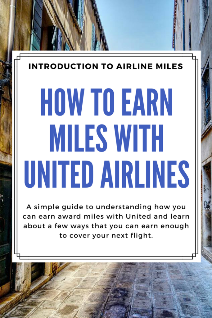 See how you can earn award miles with United and learn about a few ways that you can earn enough to cover your next flight.